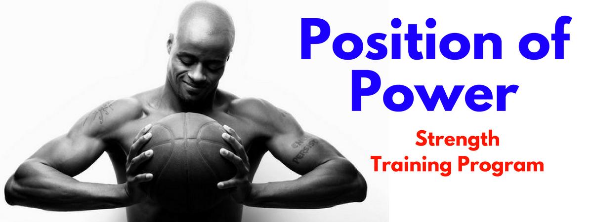 Position of Basketball Power Strength Program