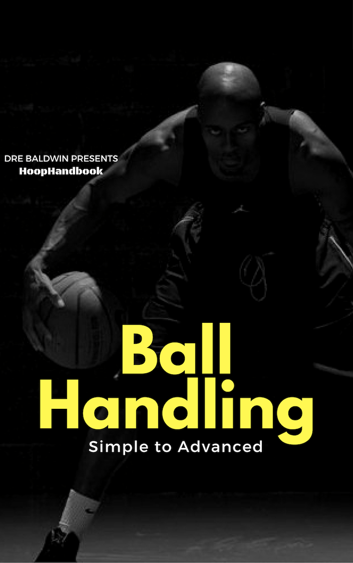 Simple To Advanced Ball Handling by Dre Baldwin