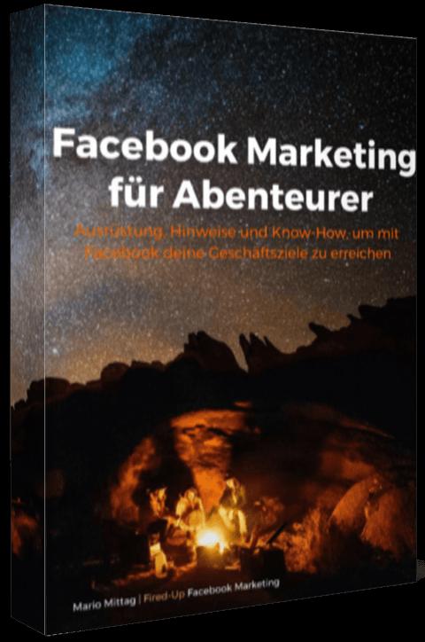 Facebook Marketing für Abenteurer