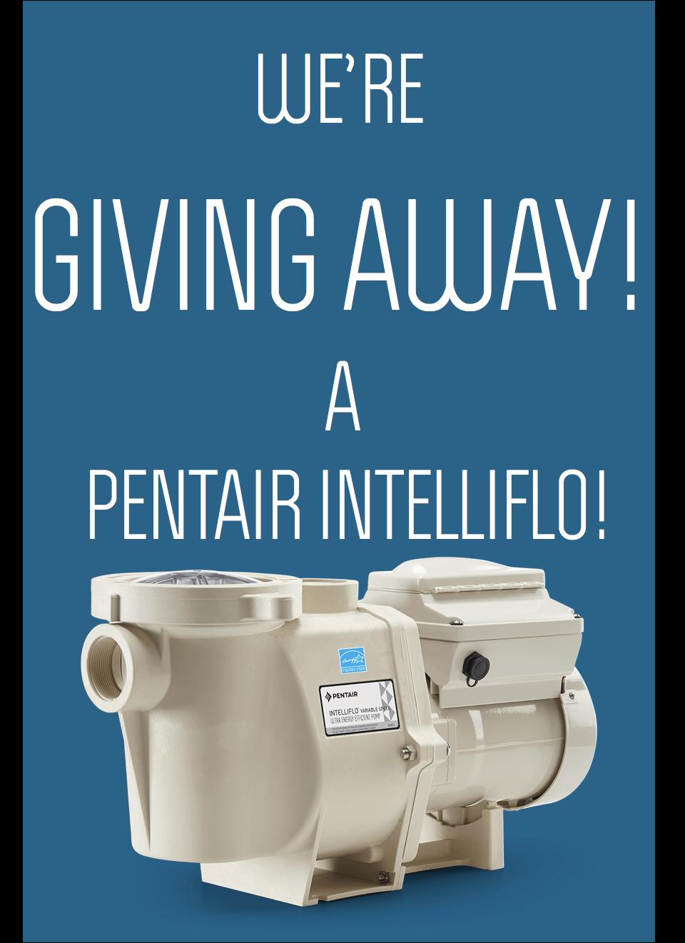 Pentair Intelliflo Giveaway Banner