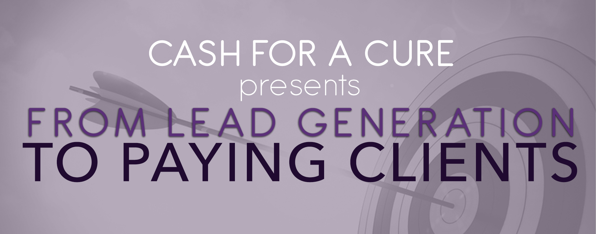 From Lead Generation to Paying Client