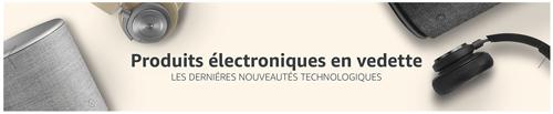 Produits électroniques en vedettes