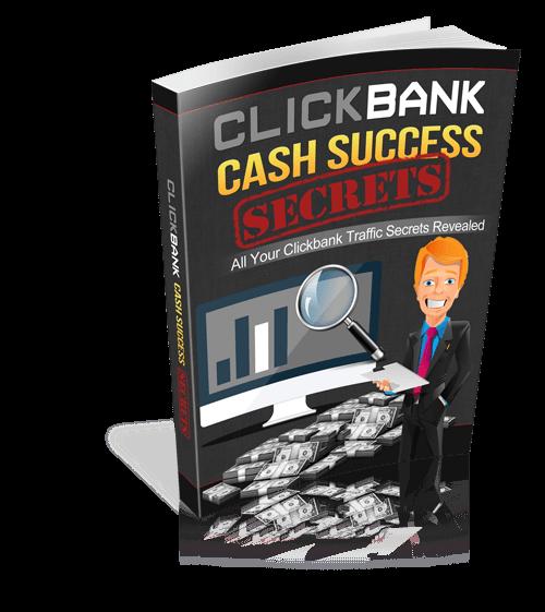 Click Bank Cash Success Secrets