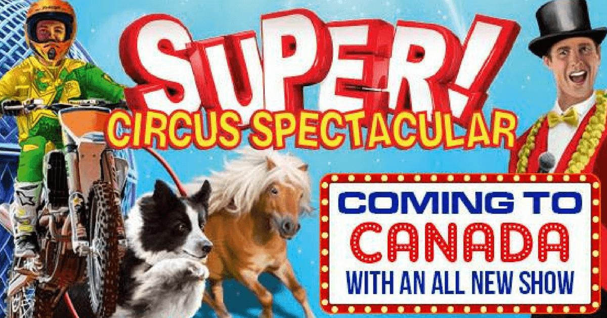 Super Circus Spectacular on Niagara Offers