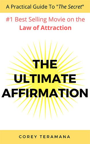 How to manifest with the Law of Attraction and the ultimate affirmation blueprint for creating what you desire in your life