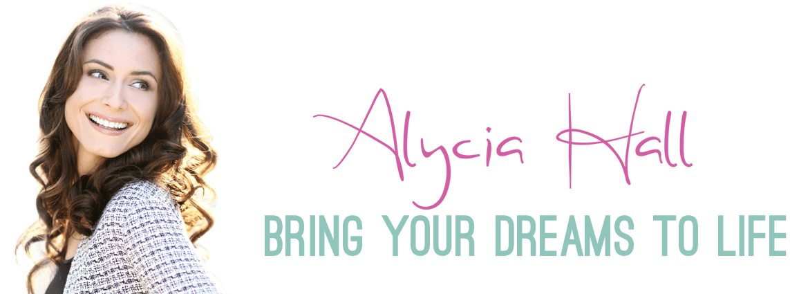 Alycia Hall - Bring Your Dreams to Life