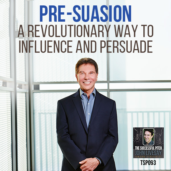 Robert Cialdini Influence Pre-Suasion Podcast Interview