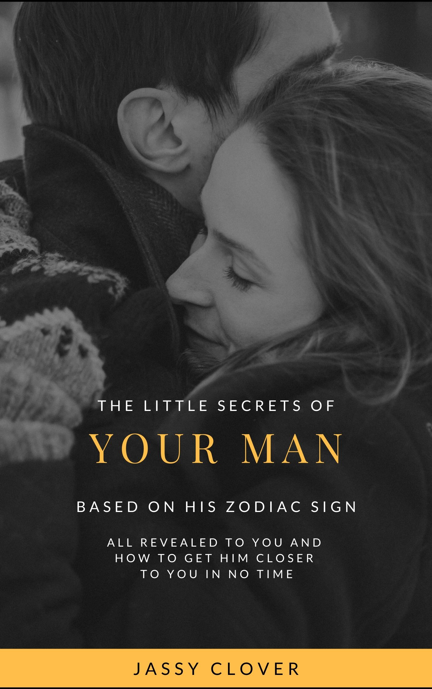 the little secrets to your man based on his zodiac sign