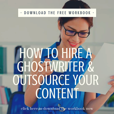 How to Hire a Ghostwriter and Outsource Your Content Writing